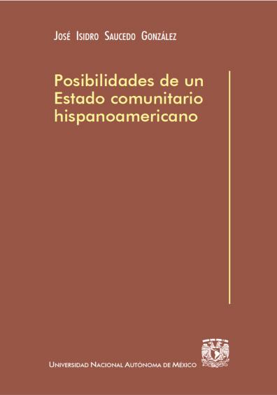 Posibilidades de un Estado comunitario hispanoamericano