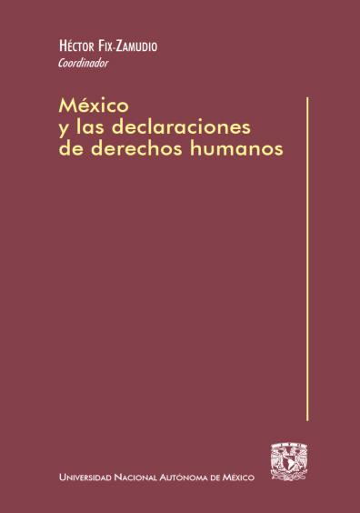 México y las declaraciones de derechos humanos