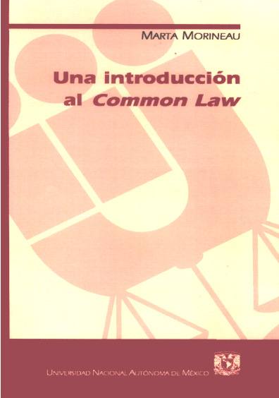 Una introducción al Common Law, 2a. reimp.