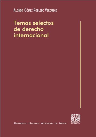 Temas selectos de derecho internacional