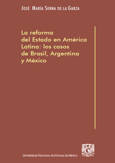 La reforma del Estado en América Latina: los casos de Brasil, Argentina y México