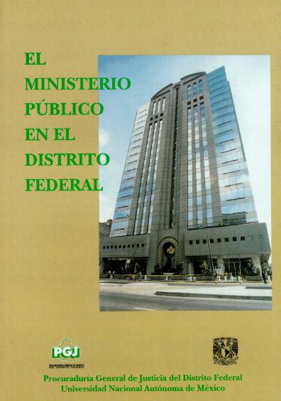 El Ministerio Público en el Distrito Federal