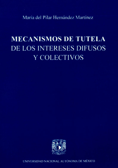 Mecanismos de tutela de los intereses difusos y colectivos