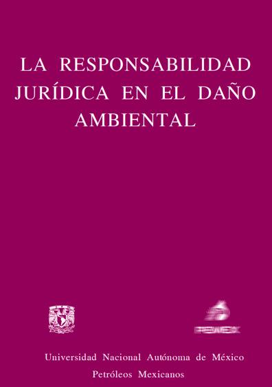 La responsabilidad jurídica en el daño ambiental