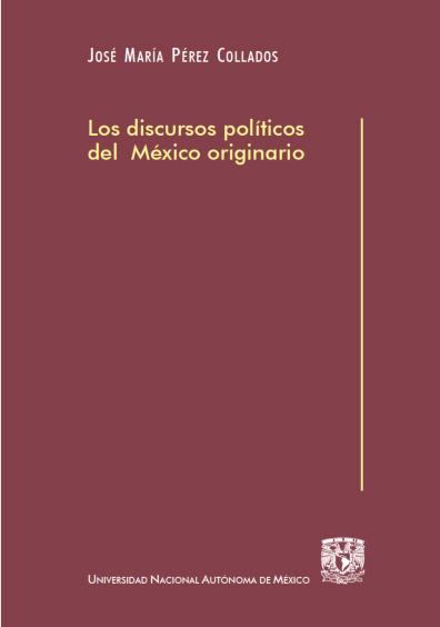 Los discursos políticos del México originario