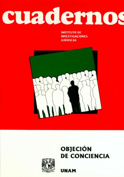 Cuadernos del Instituto de Investigaciones Jurídicas. Objeción de conciencia