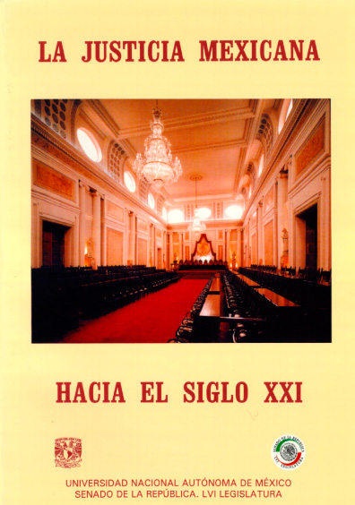 La justicia mexicana hacia el siglo XXI