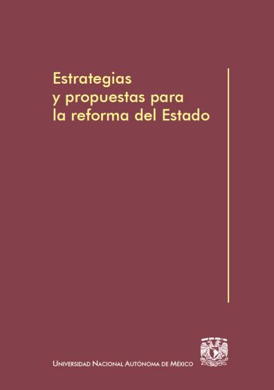 Estrategias y propuestas para la reforma del Estado