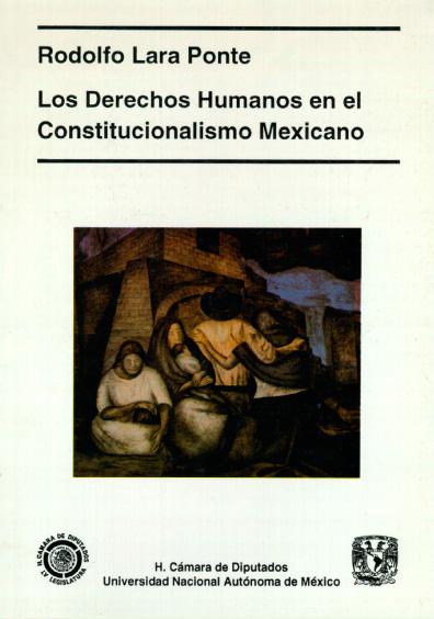 Los derechos humanos en el constitucionalismo mexicano