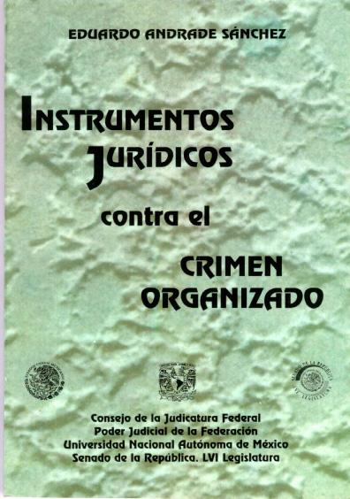 Instrumentos jurídicos contra el crimen organizado
