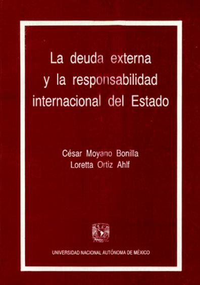 La deuda externa y la responsabilidad internacional del Estado