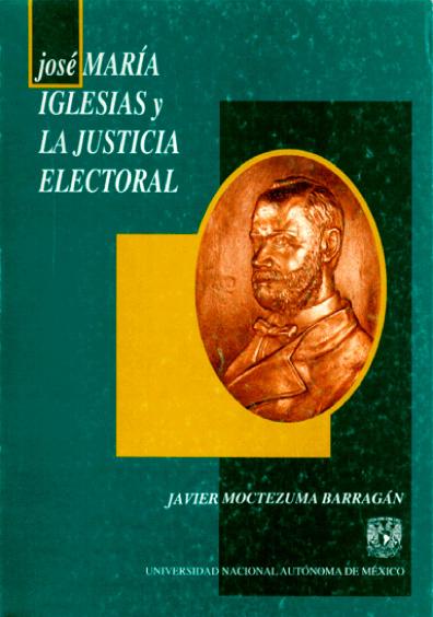 José María Iglesias y la justicia electoral