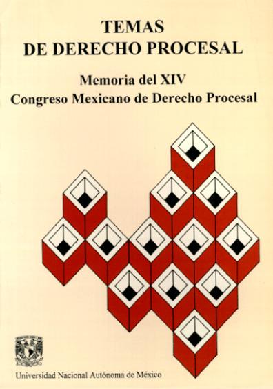 Temas de derecho procesal. Memoria del XIV Congreso Mexicano de Derecho Procesal