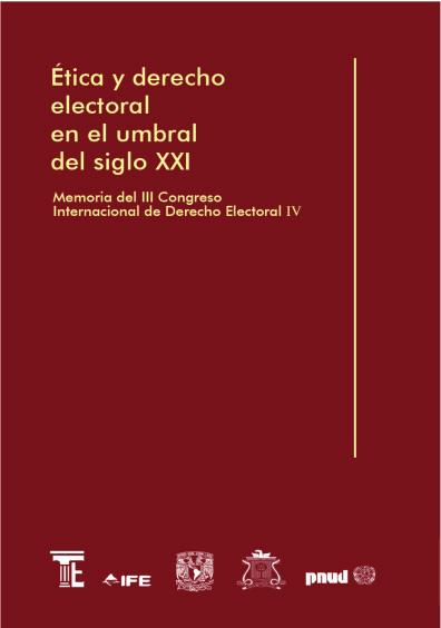 Ética y derecho electoral en el umbral del siglo XXI