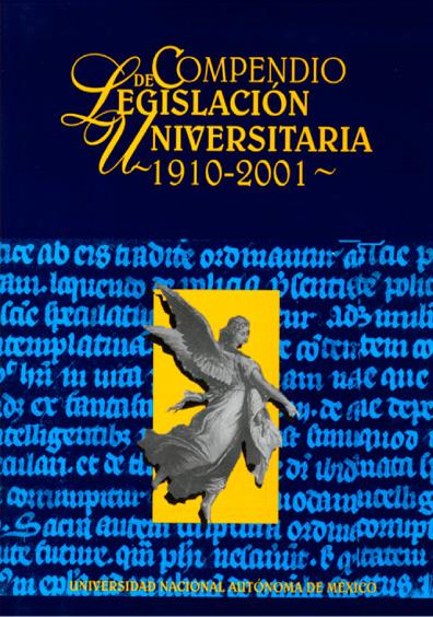 Compendio de legislación universitaria 1910-2001, vol. IV