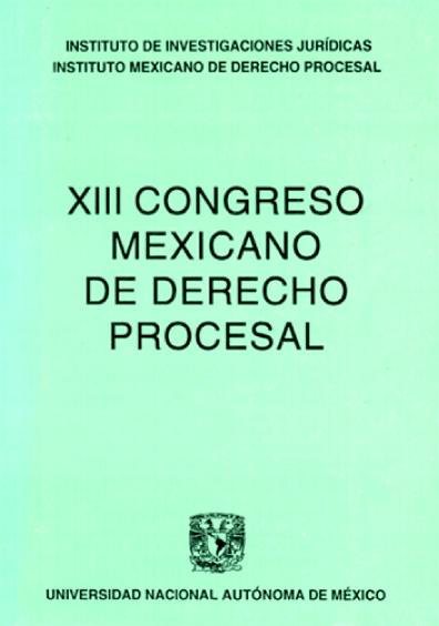 XIII Congreso Mexicano de Derecho Procesal