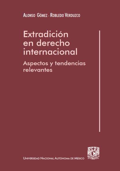Extradición en derecho internacional, 2a. ed.