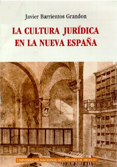 La cultura jurídica en la Nueva España