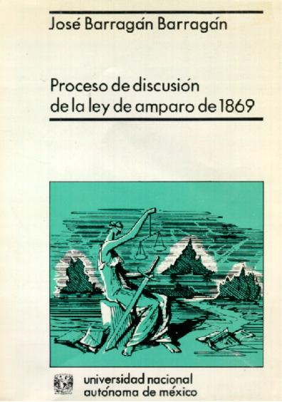 Proceso de discusión de la Ley de Amparo de 1869