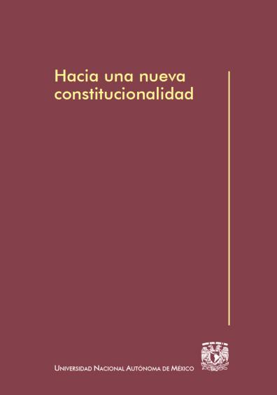 Hacia una nueva constitucionalidad, 1a. reimp.