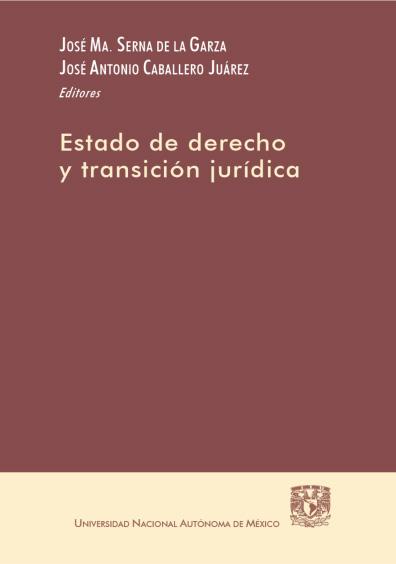 Estado de derecho y transición jurídica