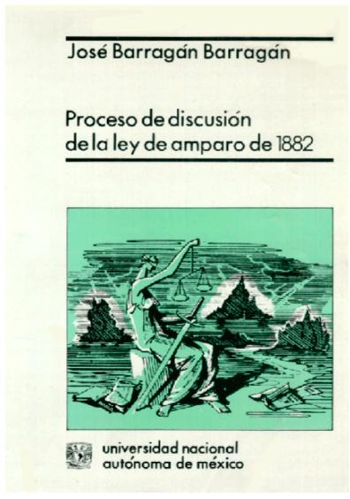 Proceso de discusión de la Ley de Amparo de 1882