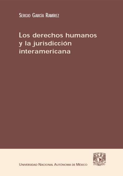 Los derechos humanos y la jurisdicción interamericana