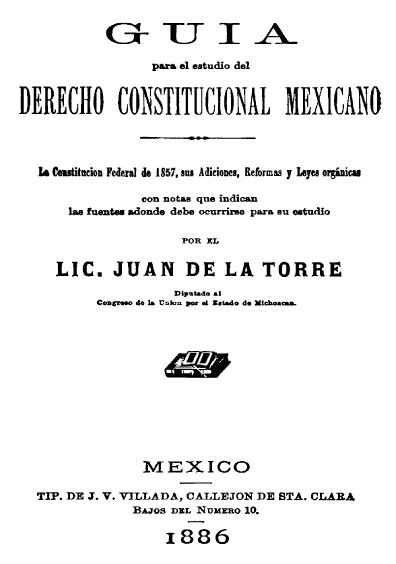 Guía para el estudio del derecho constitucional mexicano