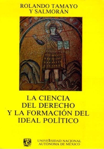 La ciencia del derecho y la formación del ideal político