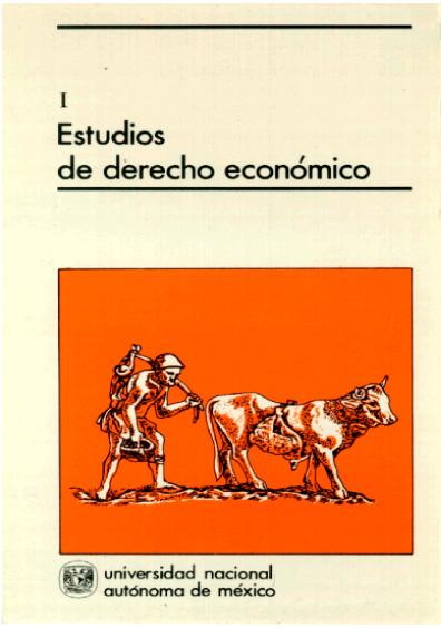 Estudios de derecho económico I, 1a. reimp.