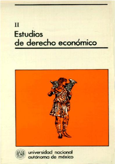 Estudios de derecho económico II, 1a. reimp.