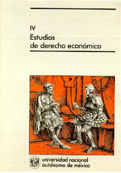 Estudios de derecho económico IV, 1a. reimp.
