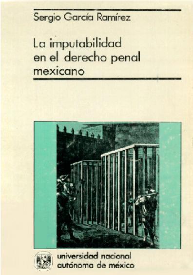 La imputabilidad en el derecho penal mexicano