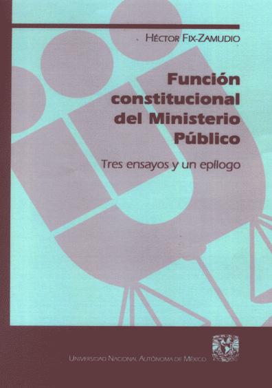 Función constitucional del Ministerio Público, 1a. reimp.