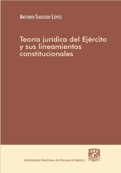 Teoría jurídica del Ejército y sus lineamientos constitucionales