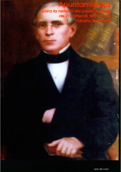Apuntamientos para la historia del Poder Judicial de Zacatecas 1825-1918