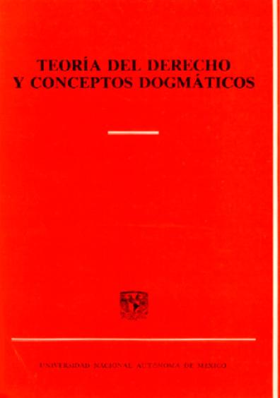 Teoría del derecho y conceptos dogmáticos