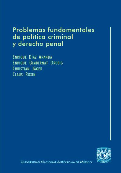 Problemas fundamentales de política criminal y derecho penal, 2a. reimp.