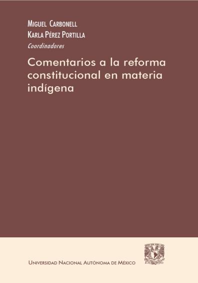 Comentarios a la reforma constitucional en materia indígena