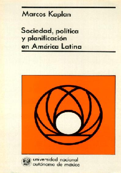 Sociedad, política y planificación en América Latina, 2a. ed.