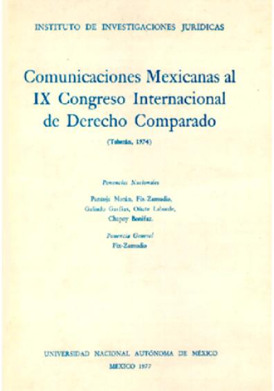 Comunicaciones mexicanas al IX Congreso Internacional de Derecho Comparado (Teherán, 1974)