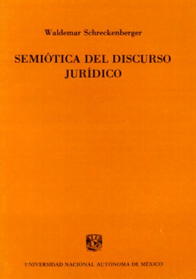 Semiótica del discurso jurídico. Análisis retórico de textos constitucionales y judiciales de la República Federal de Alemania