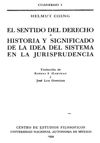 El sentido del derecho. Historia y significado de la idea del sistema en la jurisprudencia