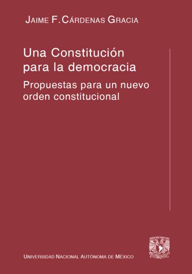 Una Constitución para la democracia, 1a. reimp.