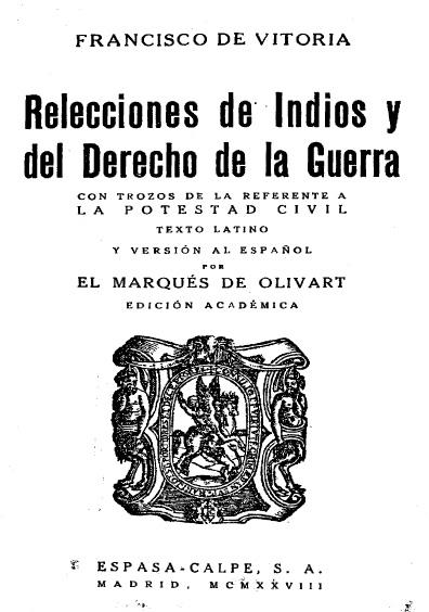 Reelecciones de Indios y el derecho de la guerra