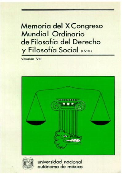 Filosofía del derecho y filosofía de la cultura. Memoria del X Congreso Mundial Ordinario de Filosofía del Derecho y Filosofía Social, vol. VIII