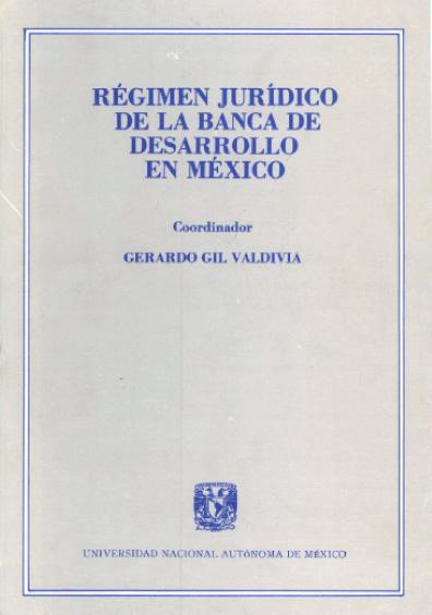 Régimen jurídico de la banca de desarrollo en México