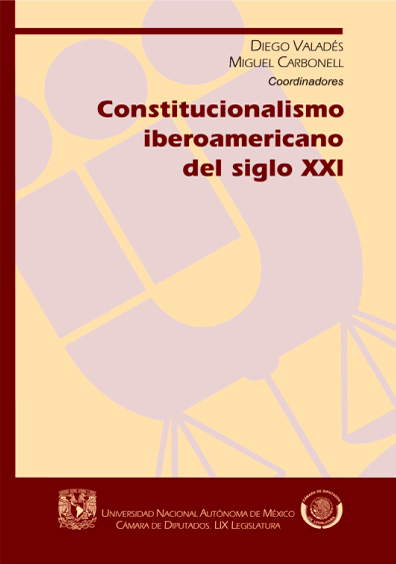 Constitucionalismo iberoamericano del siglo XXI, 1a. reimp.