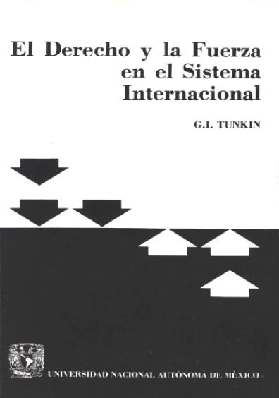 El derecho y la fuerza en el sistema internacional