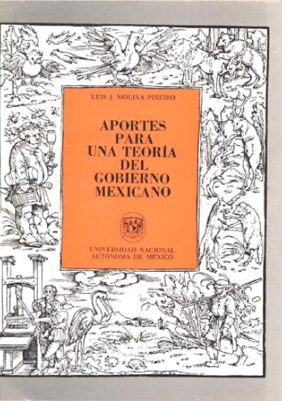 Aportes para una teoría del gobierno mexicano